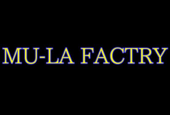 MU-LA FACTORY